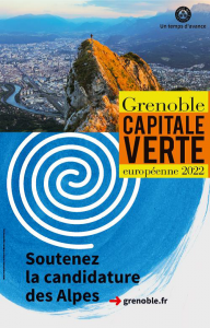 GRENOBLE - Capitale Verte Européenne en 2022 ?